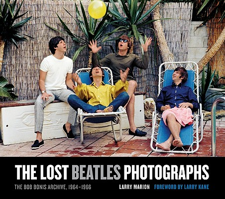 The Lost Beatles Photographs By Marion, Larry
